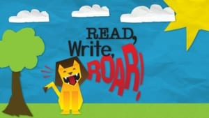 Read, Write, ROAR!