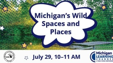 Michigan DNR Wild spaces and places event
