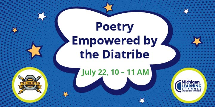 The diatribe Poetry event with Michigan Learning Channel