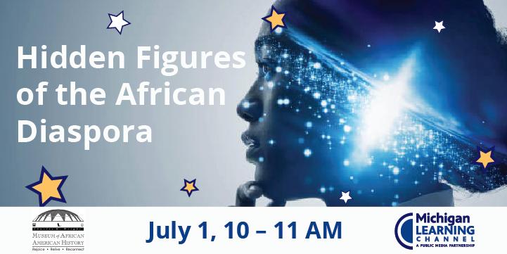 Wright Museum Hidden figures of the African Diaspora