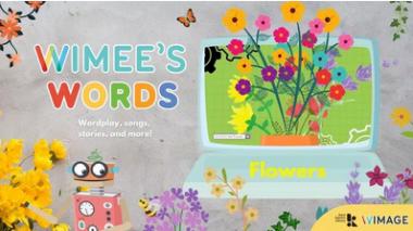 Wimee's Words flowers Episode graphic